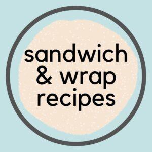 Easy Vegan Sandwiches & Wraps