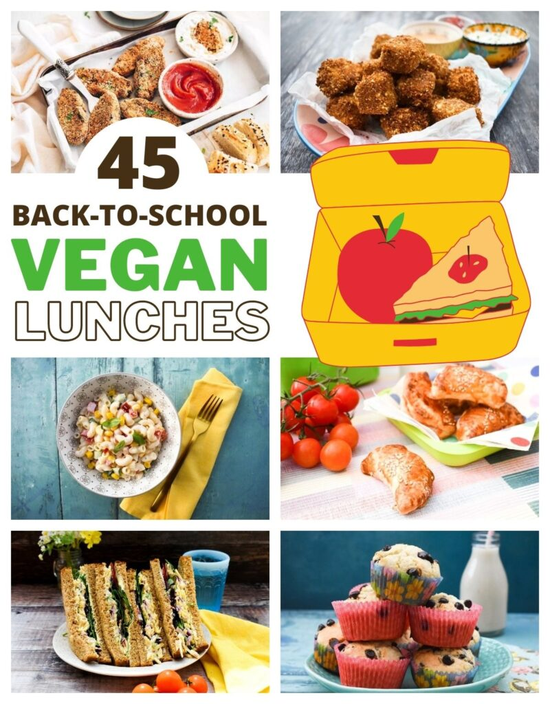 45 Back-to-School Vegan Lunches