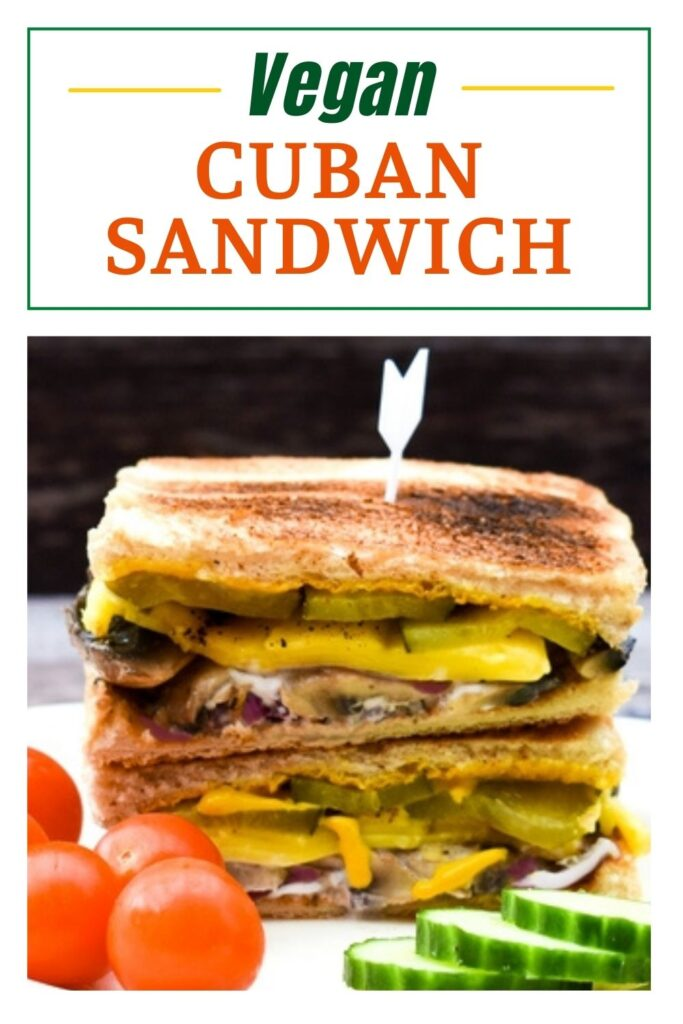This vegan Cuban Sandwich is an enticing toasted sandwich with succulent sauteed mushrooms and melted vegan cheese.